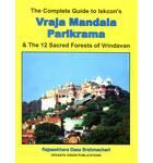 Vraja Mandala Parikrama -- The Complete Guide